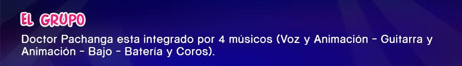 Doctor Pachanga esta integrado por 4 músicos